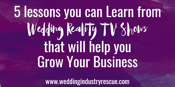 5 lessons you can learn from wedding reality tv shows