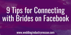 9 tips for connecting with brides on facebook