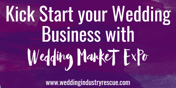 Kickstart your wedding business with wedding market expo