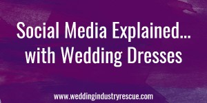 Social media explained with wedding dresses