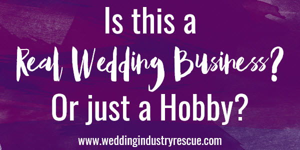 is this a real wedding business or just a hobby
