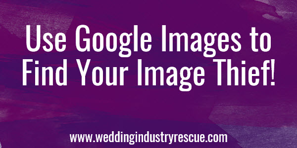using google images to find your image thief